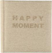 Valokuva-Albumi Happy Moment Beige 200 Kuvalle