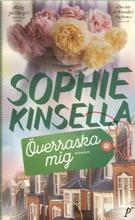 Kinsella, Sophie: Överraska Mig Pokkari
