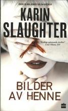 Slaughter, Karin: Bilder av henne pokkari
