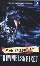 Kallentoft, Mons: Himmelskriket pokkari