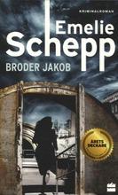 Schepp, Emelie: Broder Jakob pokkari