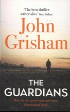 Grisham, John: The Guardians Pokkari