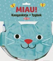 Miau! Kangaskirja - Miautygbok