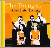 Cd The Twangers: Absolute Twang!