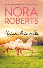 Nora Roberts, Nainen Kuin Tulta