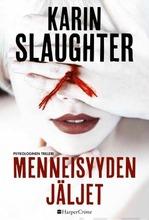 Slaughter, Karin: Menneisyyden Jäljet Pokkari