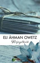 Eli Åhman Owetz, Kirjeystäviä