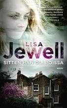 Jewell, Lisa: Sitten Hän Oli Poissa Pokkari