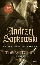 Sapkowski, Andrzej: Viimeinen Toivomus Pokkari