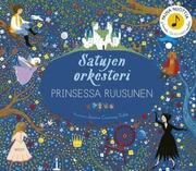 Satujen Orkesteri Prinsessa Ruusunen