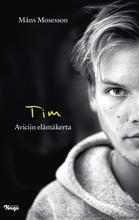 Mosesson, Tim - Aviciin Elämäkerta
