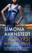 Ahrnstedt, Simona: Vain Yksi Mahdollisuus Pokkari