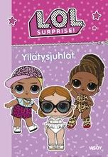 L.o.l. Surprise! Yllätysjuhlat