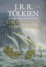 Tolkien, Keskeneräisten Tarujen Kirja