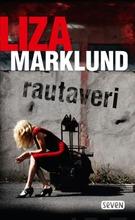 Otava Liza Marklund: Rautaveri