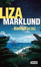 Otava Liza Marklund: Helmifarmi