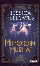 Fellowes, Jessica: Mitfordin Murhat Pokkari