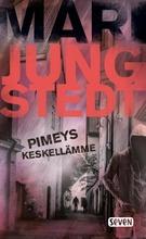Jungstedt, Mari: Pimeys Keskellämme Pokkari