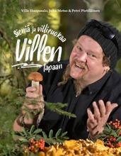 Haapasalo, Sieniä Ja Villiruokaa Villen Tapaan