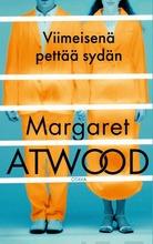 Atwood, Viimeisenä Pettää Sydän