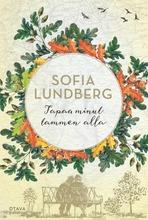 Lundberg, Tapaa Minut Tammen Alla