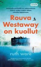 Ware, Ruth: Rouva Westaway On Kuollut Pokkari