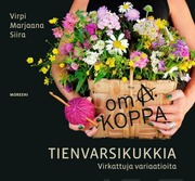 Oma Koppa - Tienvarsikukkia