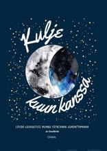 Cauldrick, Kulje kuun kanssa. Löydä luovuutesi kuun sykleissä