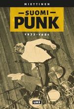 Miettinen, Suomi-Punk 1977-1981