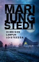 Jungstedt, Viimeisen Lampun Loisteessa