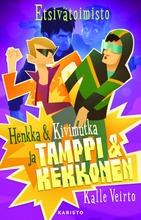 Veirto, Etsivätoimisto Henkka & Kivimutka Ja Tamppi & Kekkonen