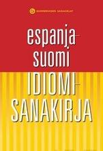 Espanja-Suomi Idiomisa...