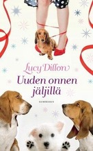 Gummerus Lucy Dillon: Uuden onnen jäljillä