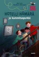 Teräs, Hotelli Hämärä Ja Kummituspurkki