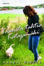 Kivelä, Tasaista Tahtia, Katajamäki