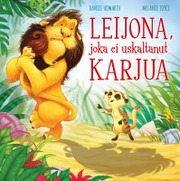 Gummerus Melanie Joyce: Leijona, Joka Ei Uskaltanut Karjua