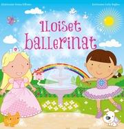 Gummerus Sienna Williams: Iloiset Ballerinat