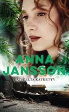 Jansson, Anna: Katseelta Kätketty Pokkari