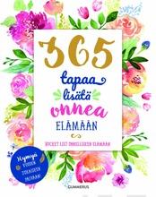 365 Tapaa Lisätä Onnea Elämään
