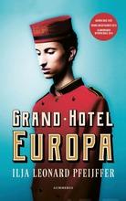 Ilja Leonard Pfeijffer, Grand Hotel Europa