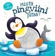 Mistä Pingviini Pitää102008746