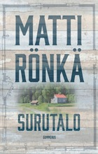 Matti Rönkä, Surutalo