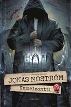 Jonas Moström, Kameleontti
