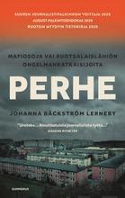 Johanna Bäckströn Lerneby, Perhe - Mafiosoja Vai Ruotsalaislähiön Ongelmanratkaisijoita?
