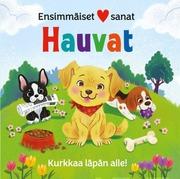 Hauvat - Ensimmäiset Sanat. Kurkkaa Läpän Alle.