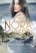 Nora Roberts, Menneisyyden Uhka