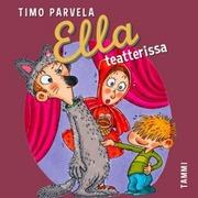 Cd Timo Parvela: Ella Teatterissa, Äänikirja