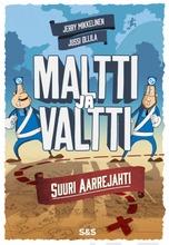 Mikkelinen, Maltti Ja Valtti