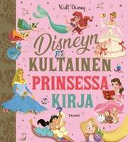 Disneyn Kultainen Prinsessakirja