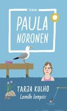 Noronen, Tarja Kulho - Lomille Lompsis